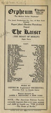"Program from Levy's Orpheum featuring The Jewel Production Company's ""The Kaiser (the Beast of Berlin)"".  ""The Kaiser"" played from April 28-March 4th, 1918."