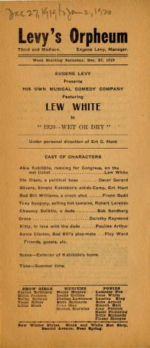 "Program for Levy's Orpheum for the week of December 27-January 2, 1919. Lew White headlined this week and the Eugene Levy musical comedy ""1920 - Wet or Dry"" played."