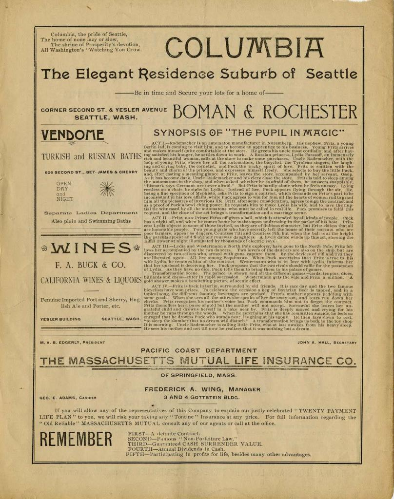 "The Seattle Opera House program for July 27-28, 1891. The Lillliputians performed ""The Pupil in Magic"". The Lilliputians was an Australian theatre company that specialized in opera performances and consisted mostly of young people between the ages of six and nineteen."