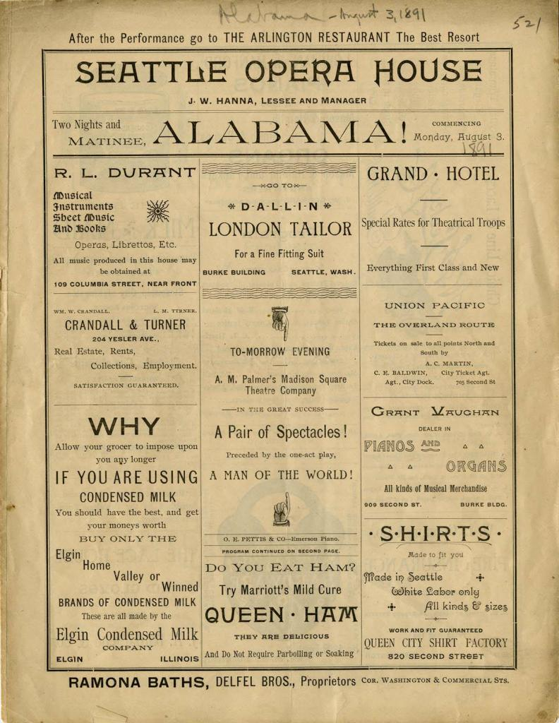 Alabama was performed at the Seattle Opera House on August 3, 1891.