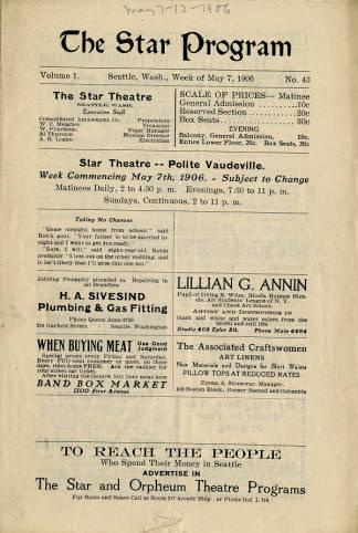 """Theatre program for Seattle's Star Theatre for the week of May 7-12, 1906. The performances included in this program were a variety of Vaudeville style acts. The program calls their showcase """"polite Vaudeville""""."""
