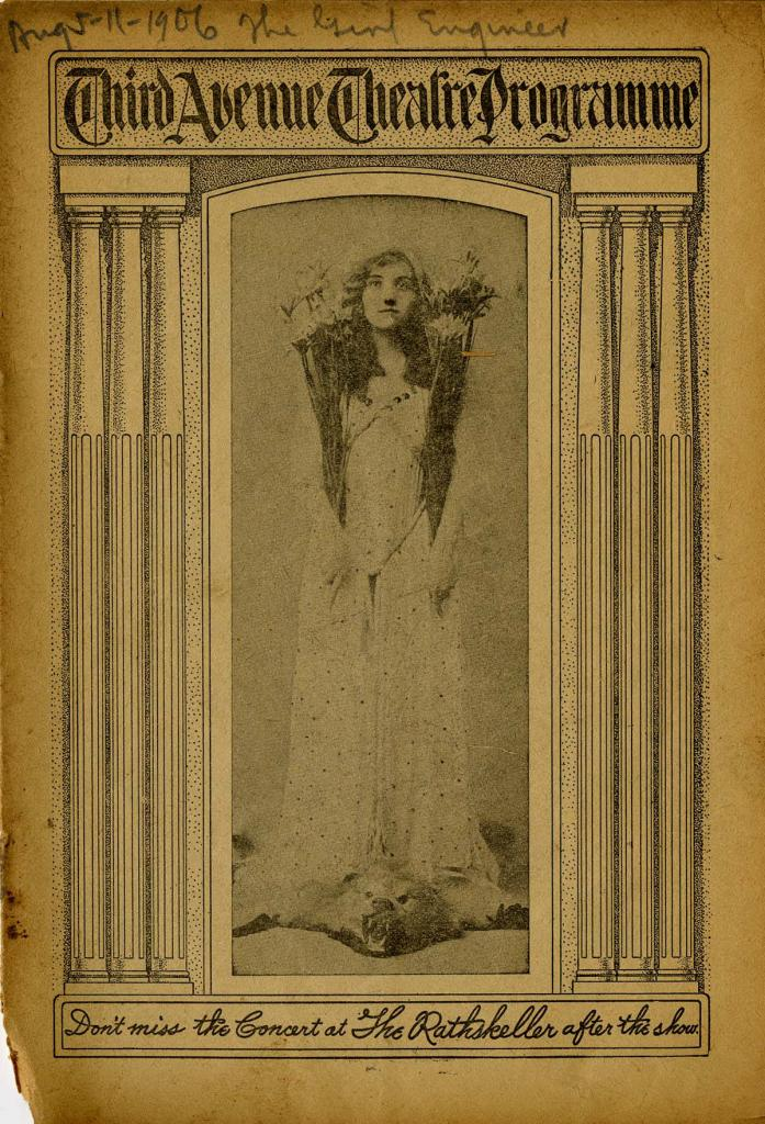 "The program from the Charles A. Taylor Company production of ""The Girl Engineer"" which starred Laurette Taylor and played at the Third Avenue Theater in 1906."