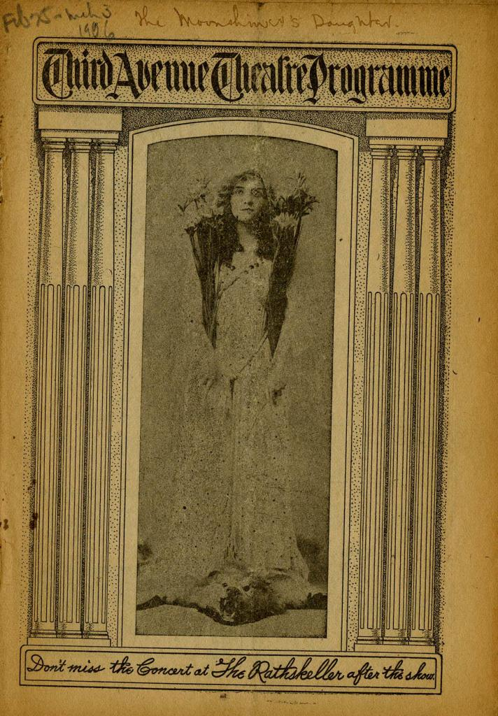 "Theater program for ""The Moonshiner's Daughter"" starring Mary Carew and performed at the Third Avenue Theater on February 25, 1906."