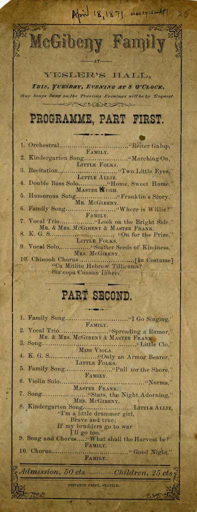 Theatre program from when the McGibeny Family performed a series of songs at the Yesler theater on April 18, 1871.